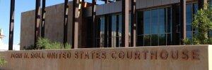 John M. Roll United States Courthouse